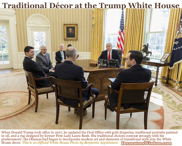 This photo shows President Donald Trump's decorating style including some of his choices for traditional décor. He is meeting with his staff in the Oval Office surrounded by hisinterior design choices: gold drapes, traditional oil paintings and a rug designed by former First Lady Laura Bush.