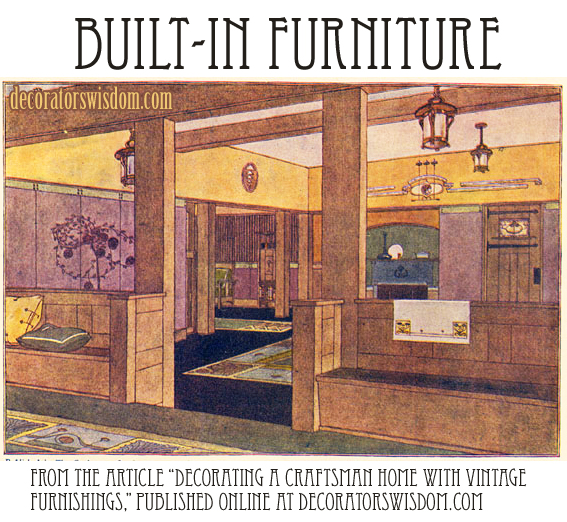 Built-In Furniture in a Craftsman Home, Circa 1909.