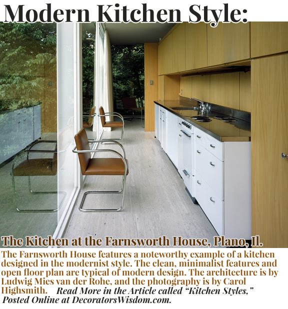 Modern Kitchen Style -- The Farnsworth House, Plano Il, by Noteworthy Architect Ludwig Mies van der Rohe